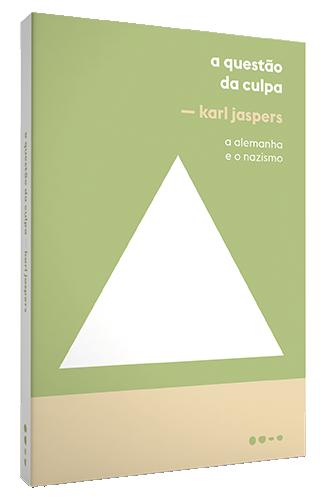 A Questão da Culpa - Karl Jaspers