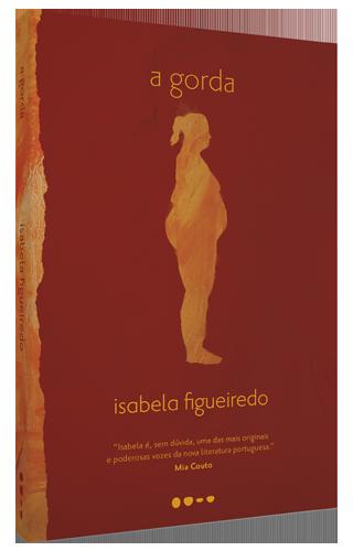 A gorda - Isabela Figueiredo