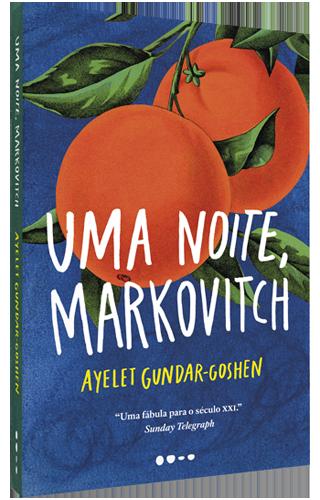 Uma noite, Markovitch - Ayelet Gundar-Goshen