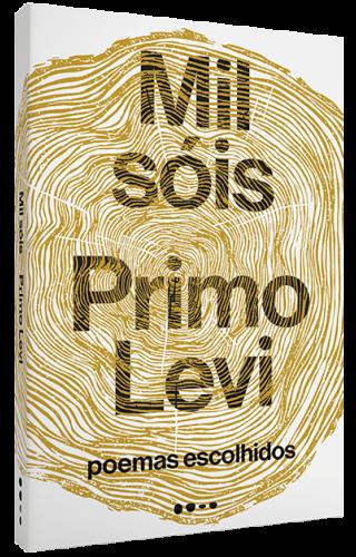 Mil sóis: poemas escolhidos - Primo Levi