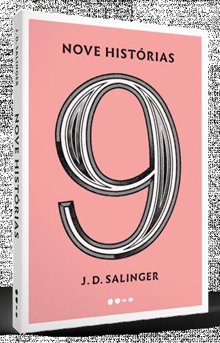 Nove histórias - J. D. Salinger