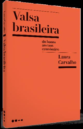 Valsa brasileira - Laura Carvalho