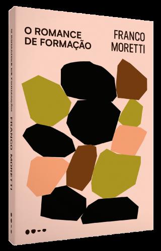 O romance de formação - Franco Moretti