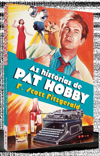 As histórias de Pat Hobby - F. Scott Fitzgerald