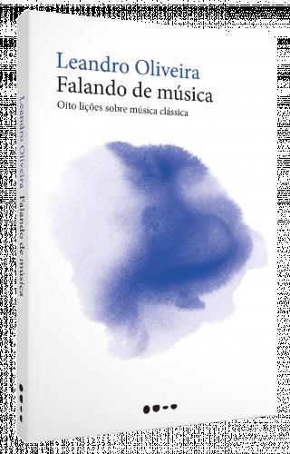 Falando de música - Leandro Oliveira