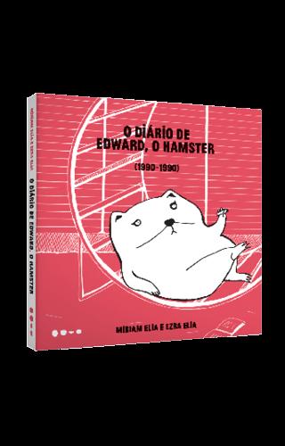 O diário de Edward, o hamster (1990-1990) - Miriam Elia e Ezra Elia