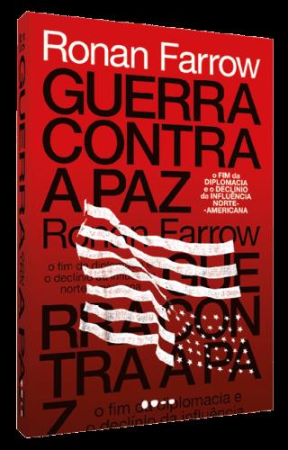 Guerra contra a paz - Ronan Farrow