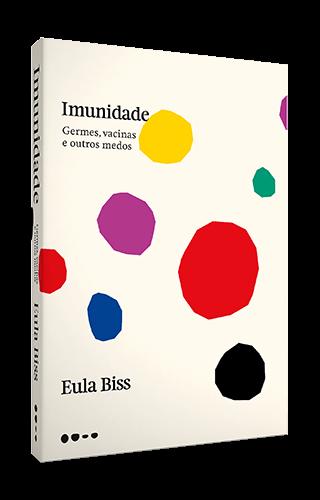 Imunidade - Eula Biss