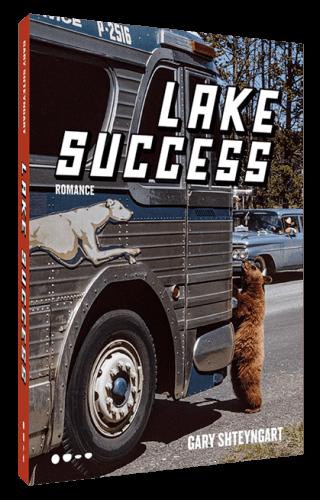 Lake Success - Gary Shteyngart