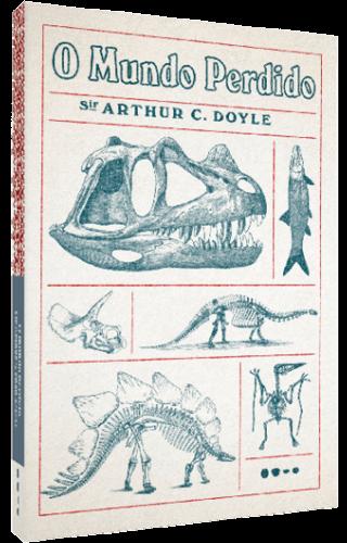 O mundo perdido - Sir Arthur Conan Doyle