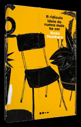 A ridícula ideia de nunca mais te ver - Rosa Montero