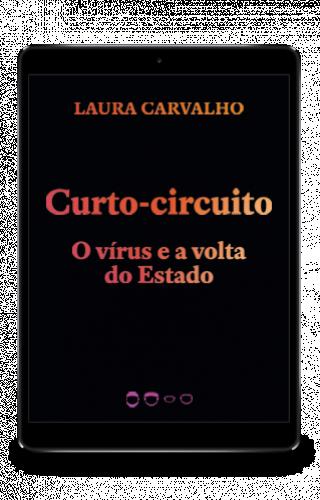 Curto-circuito - Laura Carvalho
