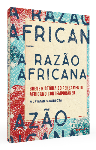 A razão africana - Muryatan S. Barbosa