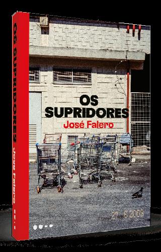 Os supridores - José Falero