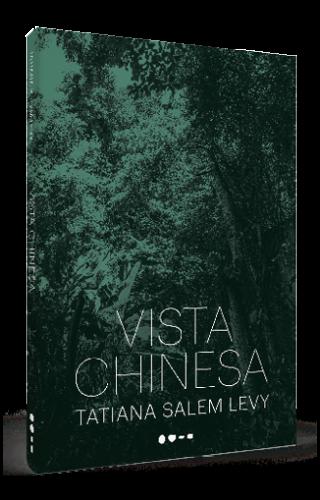 Vista chinesa - Tatiana Salem Levy