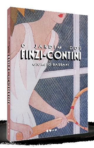 O jardim dos Finzi-Contini - Giorgio Bassani