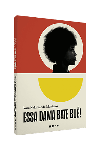 Essa dama bate bué - Yara Nakahanda Monteiro