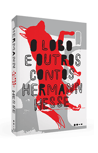 O lobo e outros contos - Hermann Hesse