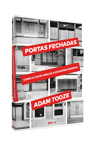 Portas fechadas - Adam Tooze